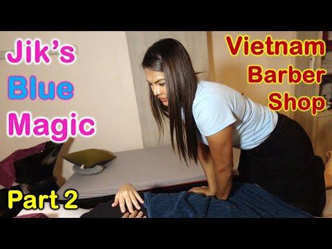 Vietnam Barber Shop Jik's Blue Magic - Seoul Massage (Bangkok, Thailand) Part 2