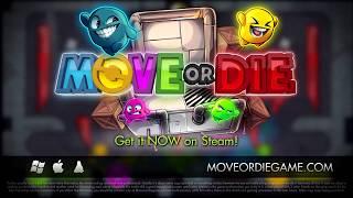VideoImage1 Move or Die