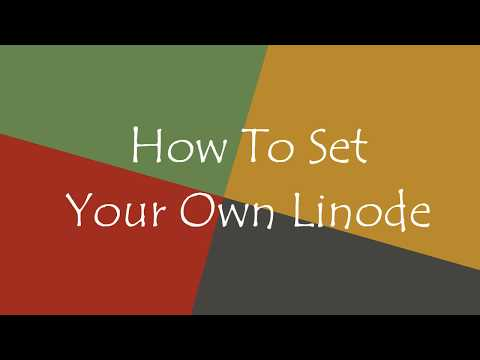 How To Set Up Your Own Linode Server