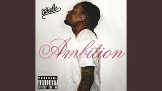 Ambition (feat. Meek Mill & Rick Ross)