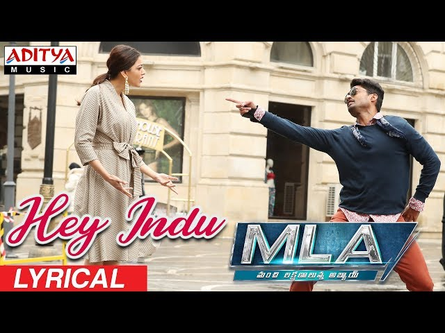 Hey Indu Video Song Lyrical | MLA Movie Songs | Nandamuri Kalyanram, Kajal Aggarwal
