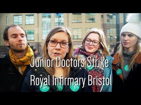 Junior Doctor's Strike Bristol Royal Infirmary