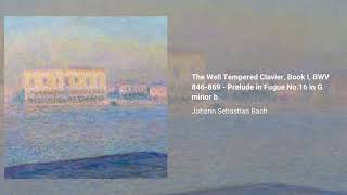 The Well Tempered Clavier, Book I, BWV 846-869