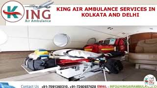 Remarkable Relocation by King Air Ambulance Services in Kolkata and Delhi