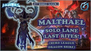 Grubby | Heroes of the Storm - Malthael - Solo Laning and Last Rites - HL 2017 S3 - Dragon Shire