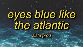 Sista Prod - Eyes Blue Like The Atlantic, Pt. 2 (Lyrics) ft. Powfu, Alec Benjamin, Rxseboy