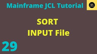 JCL Basics Tutorial 25,To Sort The Input File