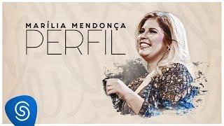 Marília Mendonça - Perfil (Compilação)
