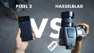 Google Pixel 2 Camera Test vs. $20k Hasselblad