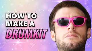 How to make a drum kit from scratch (Tutorial)
