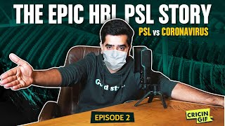 PSL vs CORONA VIRUS? THE BATTLE CONTINUES!' - The Epic PSL Stories, Ep. 2