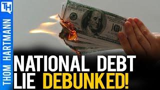 The National Debt Lie Debunked