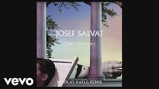 Josef Salvat - Open Season (Nicolas Haelg Remix) [Official Audio]
