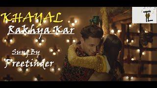 Khyaal Rakhya Kar Full Lyrics Song Preetinder Ft Asim Riaz