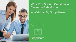 Salesforce Careers - Why Consider A Career In Salesforce