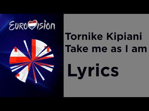 Tornike - Take me as I am (Lyrics) Georgia 🇬🇪 Eurovision 2020