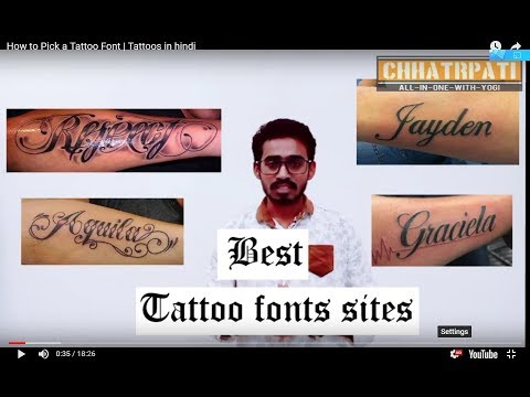 How To Pick A Tattoo Font | Tattoos In Hindi Mp3