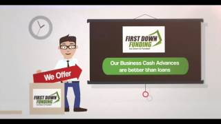 First Down Funding – May 2015 – Business Loans – Approval Today!