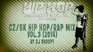 CZ/SK Hip Hop/Rap Mix Vol.3 (2014) by DJ Skoopy