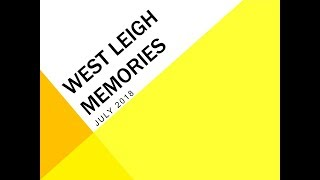 West Leigh Memories 2018