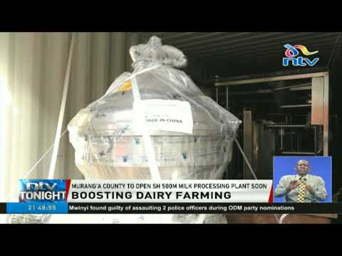 Muranga county to open Ksh. 500 million milk processing plant