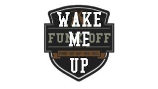 Funk Off - Wake Me Up (Ska Avicii Cover)