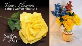 Texas Yellow Rose  - DIY Simple Coffee Filter Flower