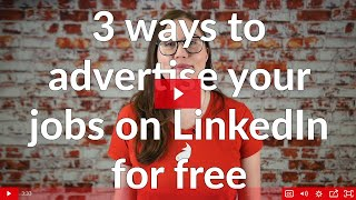 3 Ways to post your jobs on LinkedIn for free