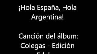 hola españa hola argentina