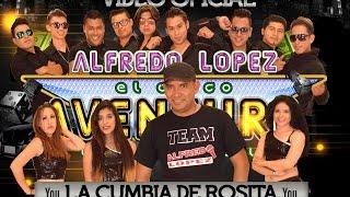 LA CUMBIA DE ROSITA (VIDEO OFICIAL ) ALFREDO LOPEZ LA VOZ DE PUEBLA