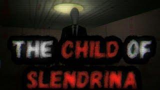 [The Child Of Slendrina] ФИНАЛ! ПОЛНОЕ ПРОХОЖДЕНИЕ (ANDROID GAMEPLAY)