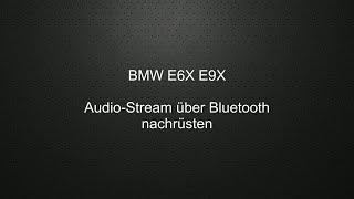 BMW E6X E9X Musik-Stream nachrüsten
