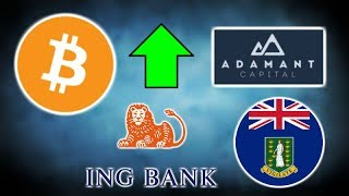 BITCOIN IN HEAVY ACCUMULATION Adamant Cap - ING Bitcoin Bulletproofs - British Virgin Islands Crypto