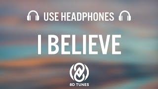 Jonas Brothers   I Believe (8D AUDIO)