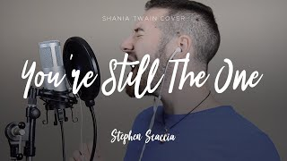 You're Still The One - Shania Twain (cover by Stephen Scaccia)