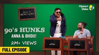 Back to the 90's with Jackie Shroff and Suniel Shetty | Backbenchers | Flipkart Video | Full Episode