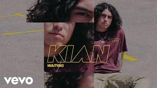 KIAN   Waiting (Audio)