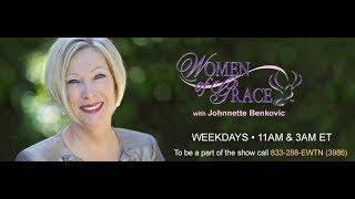 WOMEN OF GRACE - 9/26/18- Johnnette Williams