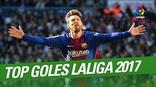 TOP Goals LaLiga 2017