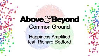 Above & Beyond Feat. Richard Bedford   Happiness Amplified