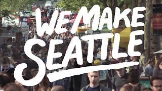 We Make Seattle - A Short Film