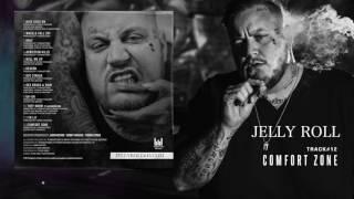 Jelly Roll Comfort Zone (Addiction Kills)