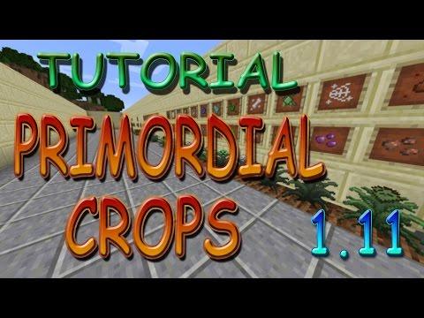 TUTORIAL PRIMORDIAL CROPS MOD ESPAÑOL (El nuevo Magical Crops) | Minecraft 1.11