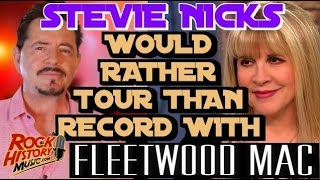 Stevie Nicks Says Too Much Drama Recording With Fleetwood Mac