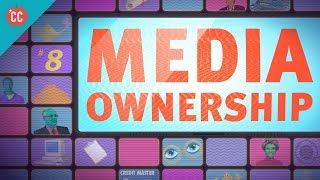 Media Ownership: Crash Course Media Literacy #8