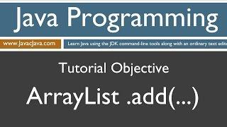 Learn Java Programming - ArrayList add(...) Method Tutorial