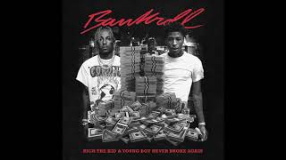 Rich The Kid & YoungBoy Never Broke Again - Bankroll (INSTRUMENTAL)