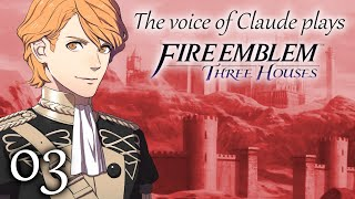 VON AEGIR AM I FERDINAND | Voice Actor Of Claude Plays Fire Emblem: Three Houses -3-