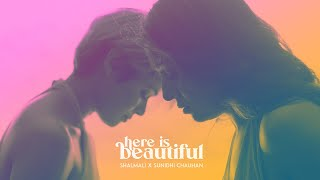 Here Is Beautiful (Official Music Video) | Shalmali x Sunidhi Chauhan