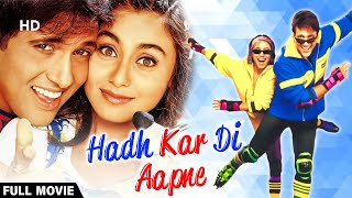 Hadh Kardi Aapne - Hindi Full Comedy Movie | Govinda - Rani Mukerji - Johnny Lever